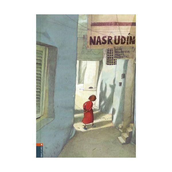 Nasrudin - Rebecca Dautremer