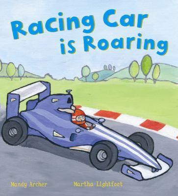 Race Car Is Roaring By Mandy Archer Race Cars Racing Car