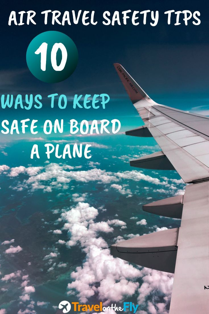 10 Air Travel Safety Tips (Ultimate Guide For 2020