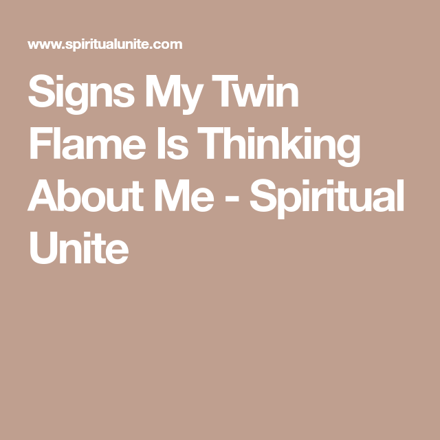 Signs My Twin Flame Is Thinking About Me | Kyle | 1111 twin