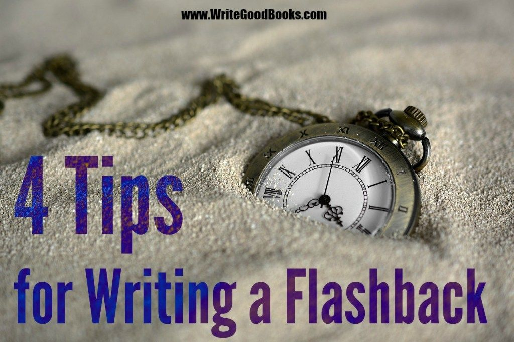 4 tips for writing a flashback  writing tips creative