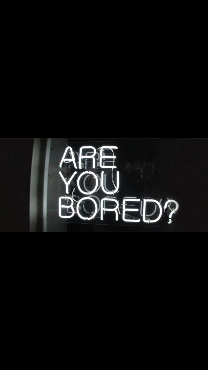 Are You Bored Lovely Wallpaper Vintage Neon Signs Neon Signs