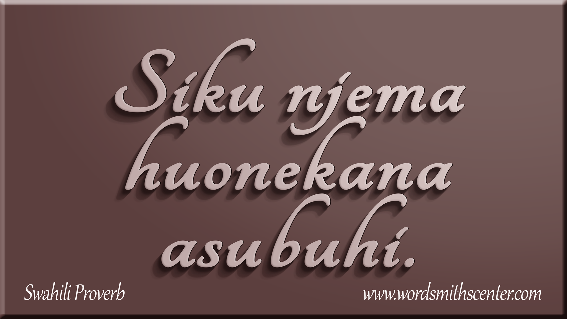 Watch this site in:  Swahili quotes, Proverbs quotes, Quotes deep