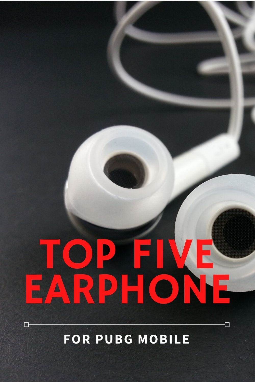 Top 5 Earphones For Pubg Mobile Earphone Gaming Accessories Pubg Mobile