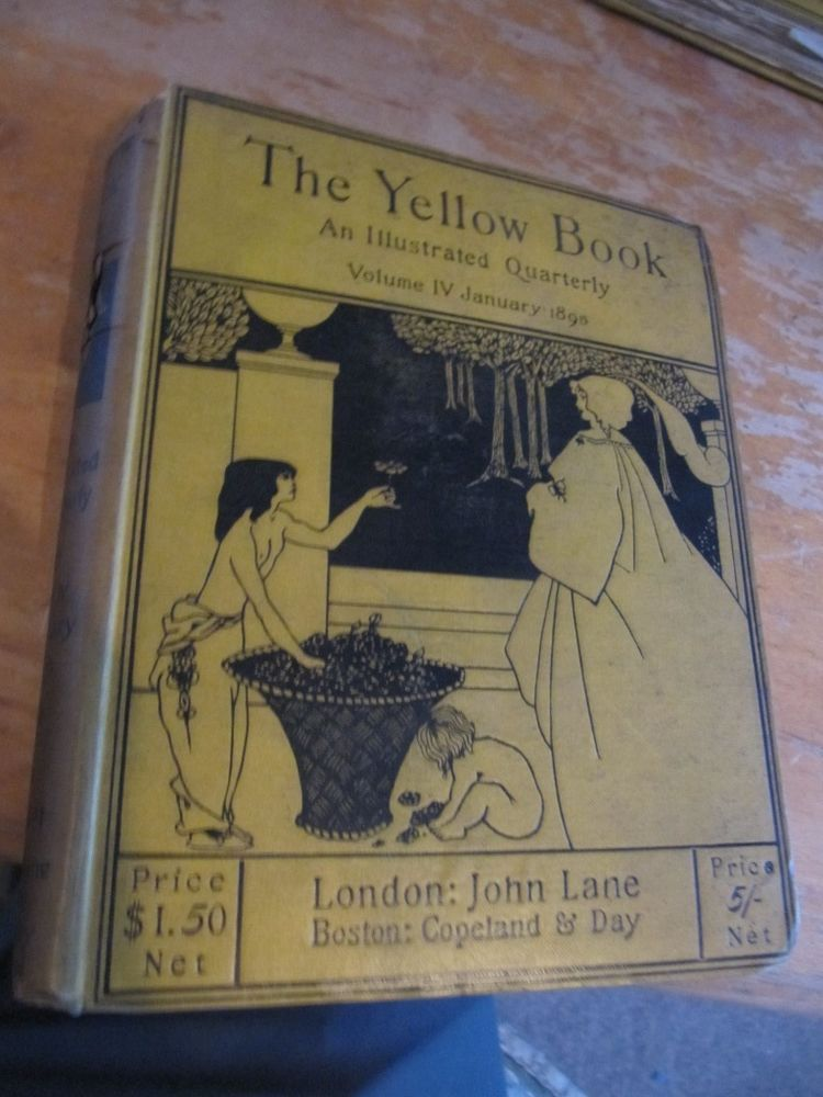 SCARCE THE YELLOW BOOK ILLUSTRATED QUARTERLY VOL 4 JAN 1895