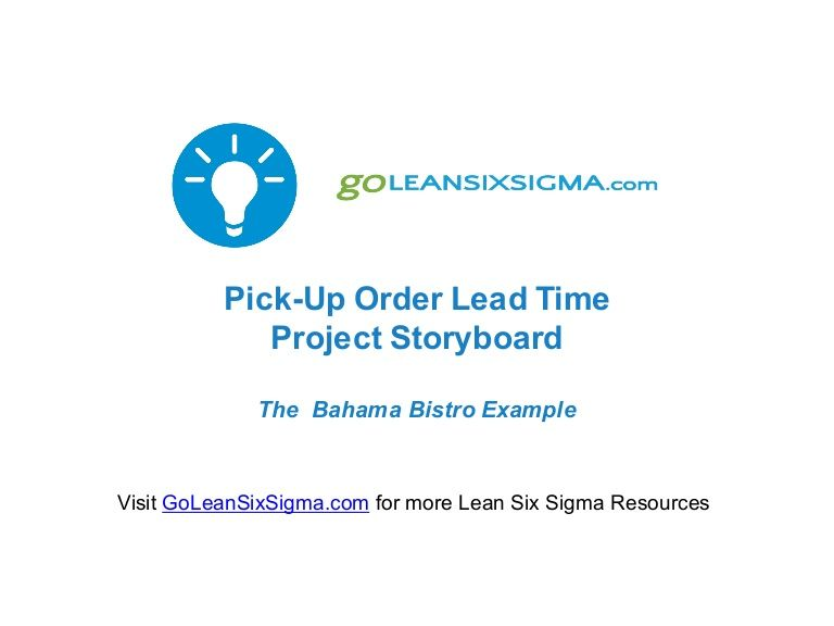This Is A Black Belt Project Storyboard Template Example From  GoLeanSixSigma.comu0027s Bahama Bistro.