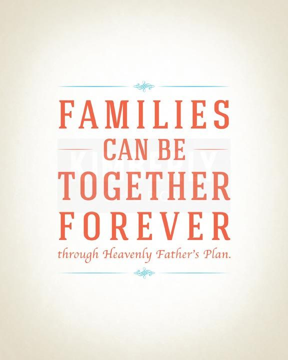 Families Can Be Together Forever Printable 8x10 inches. 8