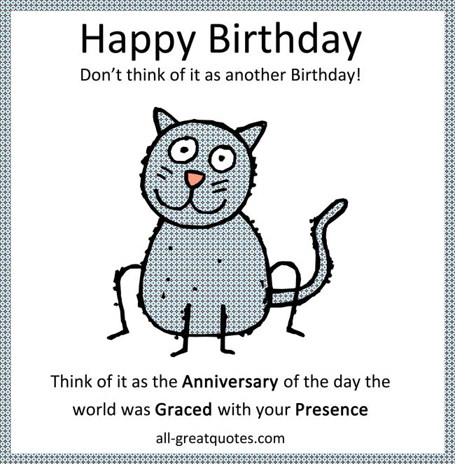FreeFunnyBirthdayCardsDontthinkofitasanotherbirthday – Free Funny Birthday Cards