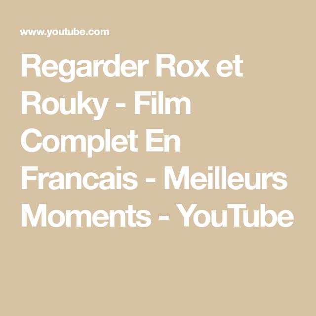 Regarder Rox Et Rouky Film Complet En Francais Meilleurs Moments Youtube Film Complet En Francais Rox Et Rouky Film