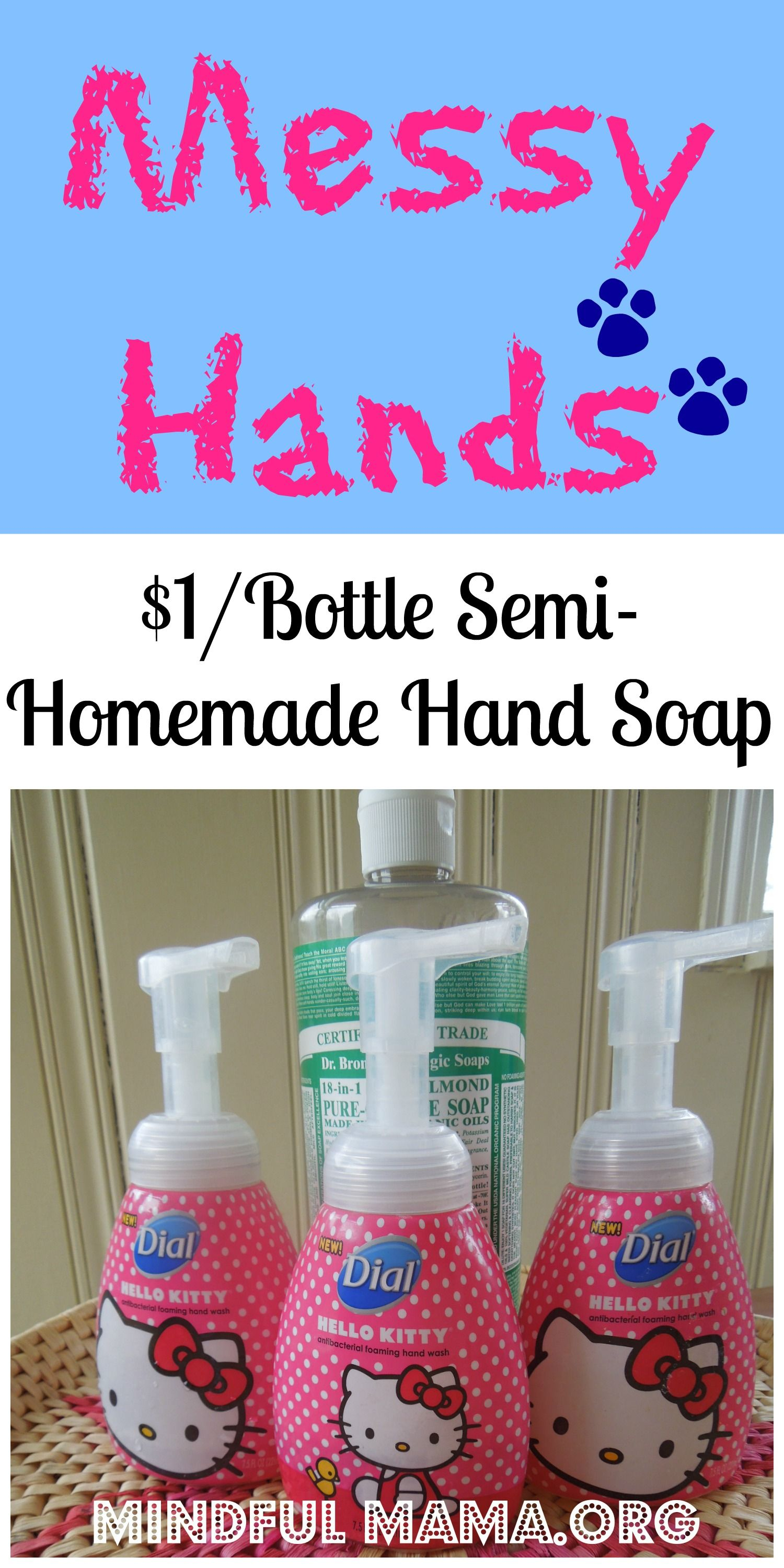 Cheap, easy and non-toxic hand and body soap for those messy hands in your house!! Mindful mama.org