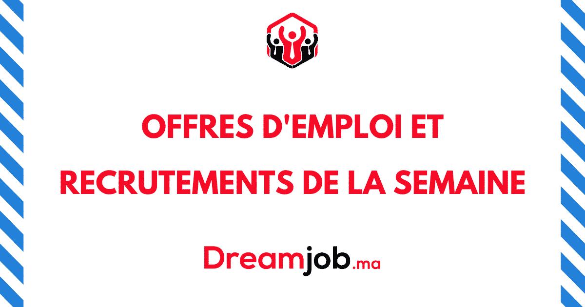 Offres D Emploi Et Recrutements De La Semaine N 122 Dreamjob Ma En 2020 Offre Emploi Recrutement Technicien Maintenance
