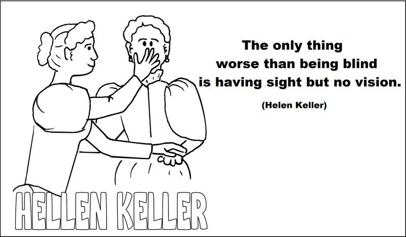 Helen Keller And Quotes Coloring Page Quote Coloring Pages Coloring Pages Santa Coloring Pages