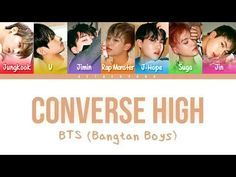 BTS (방탄소년단) - Converse High  Color Coded Lyrics Han Rom Eng  - YouTube 829a1498e