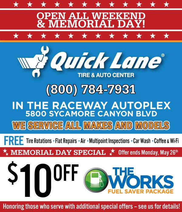 Quick Lane Tire And Auto Center In Riverside Is Open All Weekend