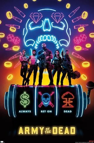 Netflix Army Of The Dead Slots Poster Art Com In 2021 The Dead Movie Movies To Watch Full Movies