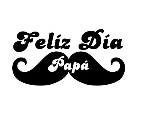 Feliz Dia Papa Portadas Para El Dia Del Padre Feliz Dia Del