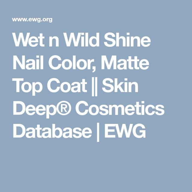 Wet n Wild Shine Nail Color, Matte Top Coat || Skin Deep® Cosmetics ...