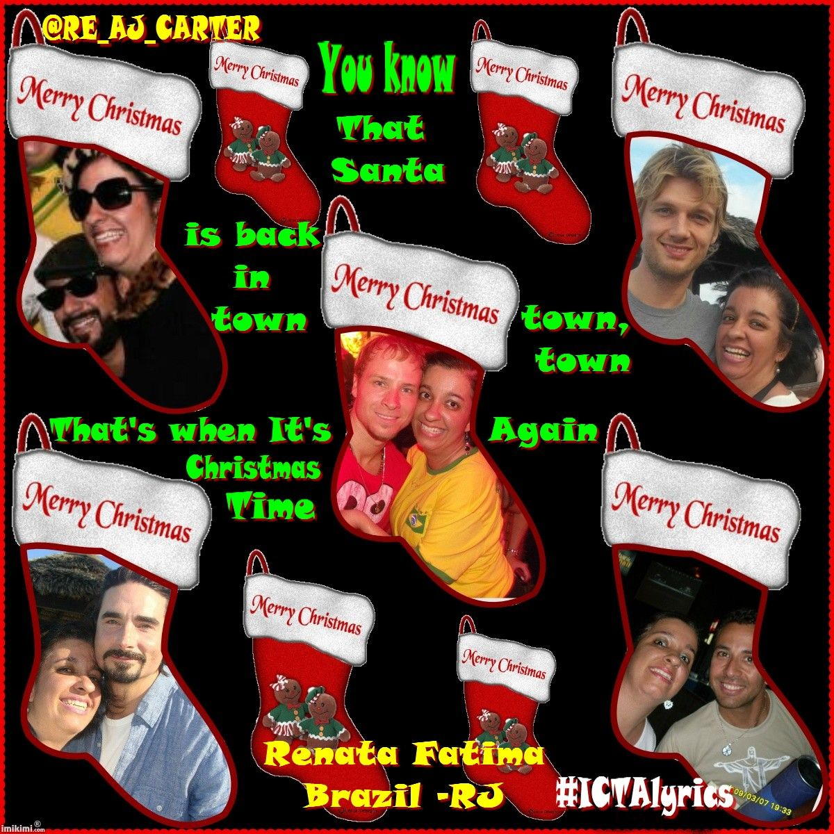 You know that Santa is back   Town town Town  That´s when It´s Christmas Time Again