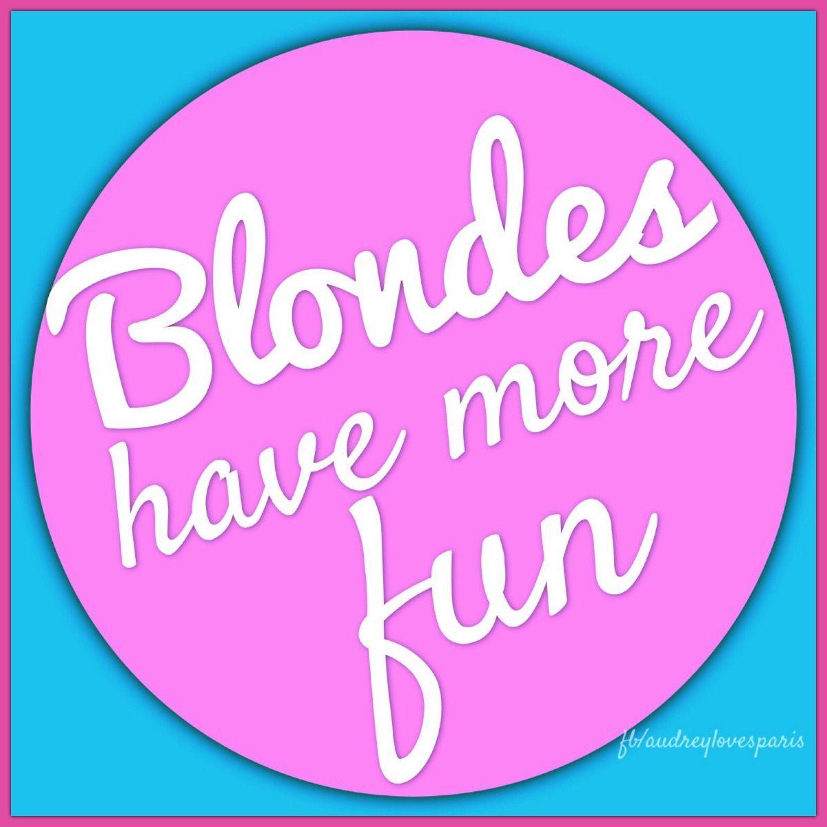 Untitled More Fun Diva Quotes Blonde