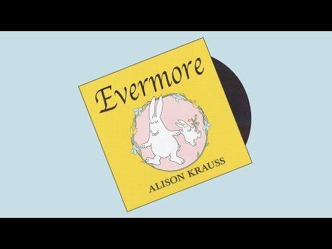 Evermore Dog Train Alison Krauss Youtube Dog Training