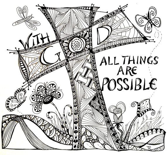 With God All Things Are Possible Zentangle With Images Bible