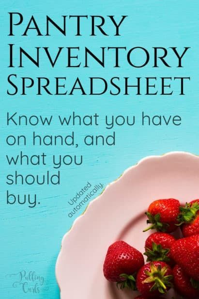 Pantry Inventory Use a home spreadshee to track groceries Keeping
