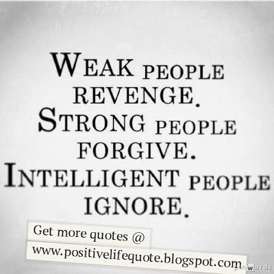 Positive Quotes For Life: Intelligent people ignore | Quotes