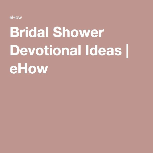 bridal shower devotional ideas ehow