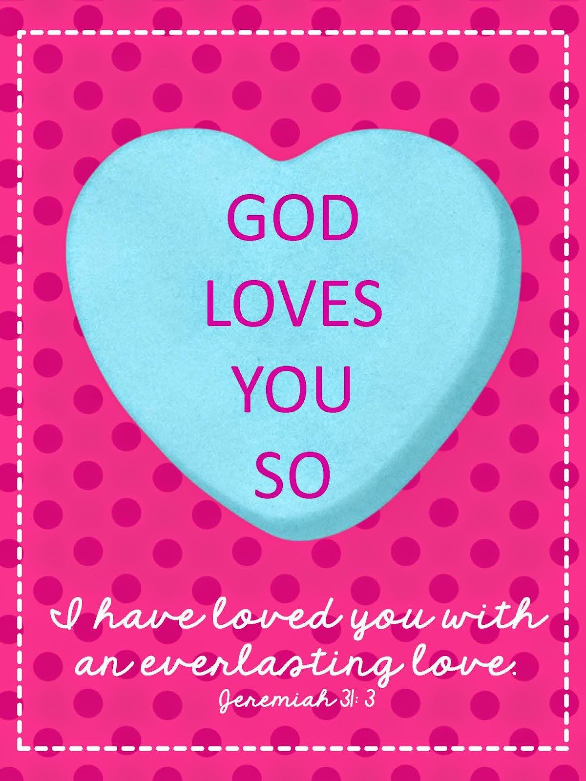 Sweet Blessings: Valentine\'s Sweetie Printables Day 9: God loves you ...