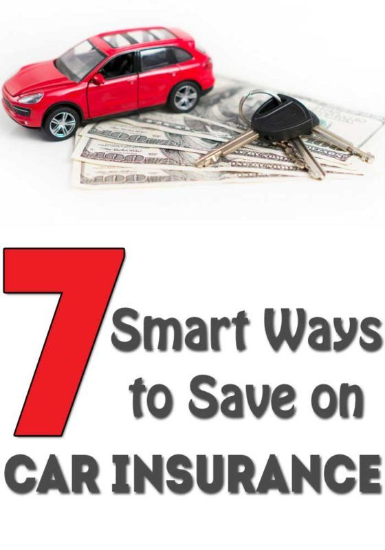 7 Smart Ways To Save On Car Insurance Car Insurance Inexpensive