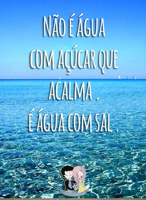 Ah O Mar 3 Ferias Mar Agua Sal Verão Summer Paz Frases