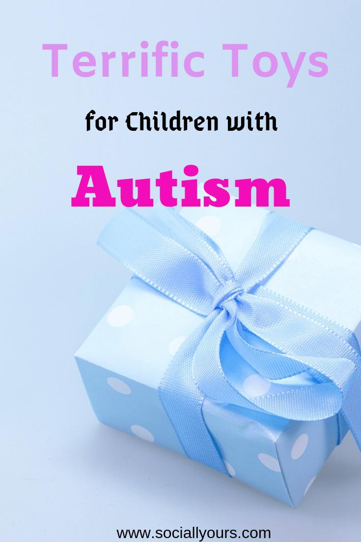 Terrific Toys For Autistic Children