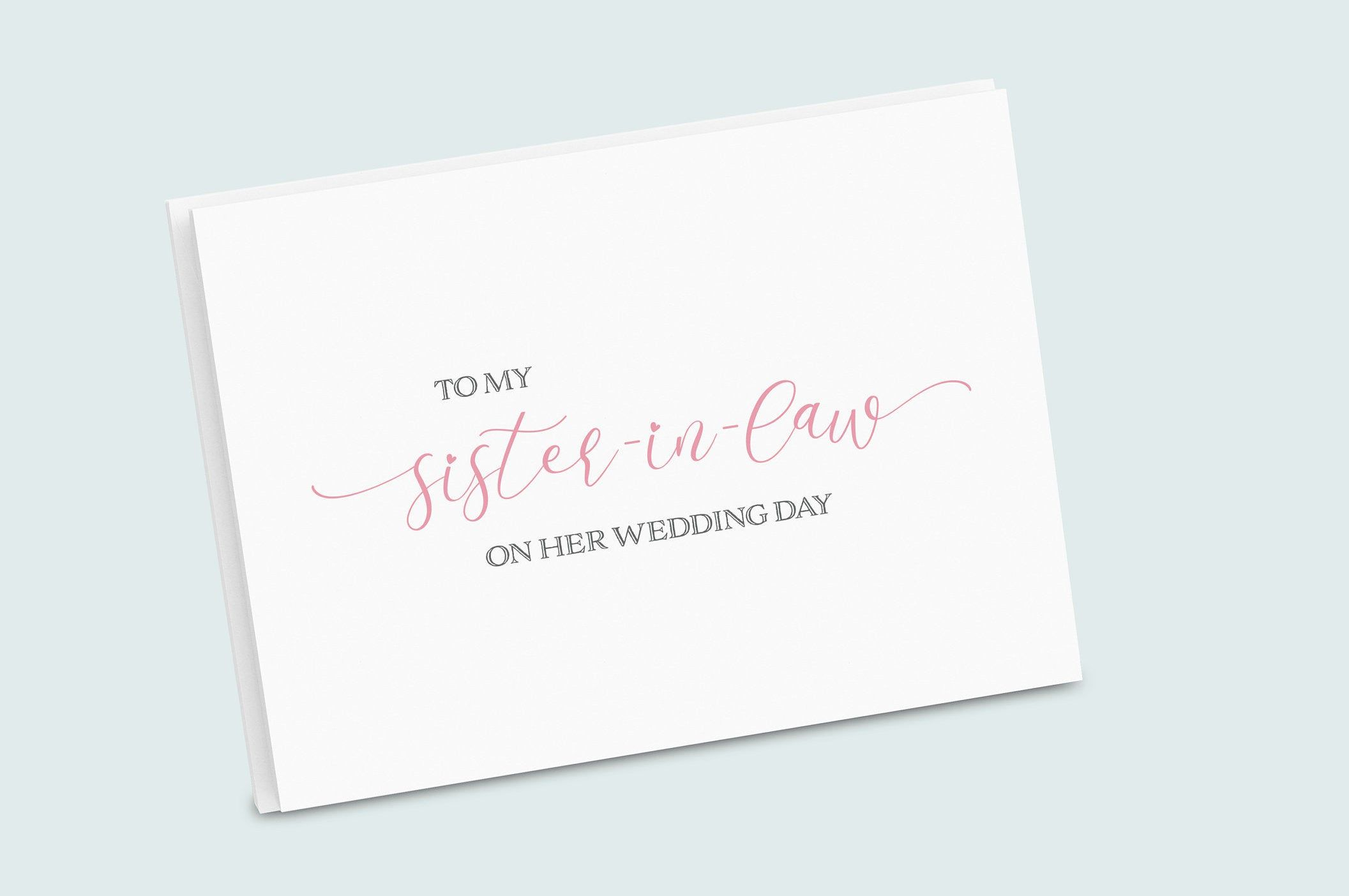 To My Sister-In-Law On My Wedding Day Wedding Day Card.