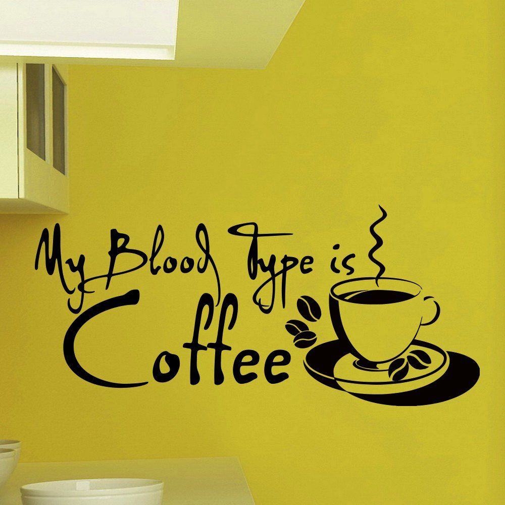 Wall Decals Vinyl Sticker Quote My Blood Type is Coffee Cup Kitchen ...