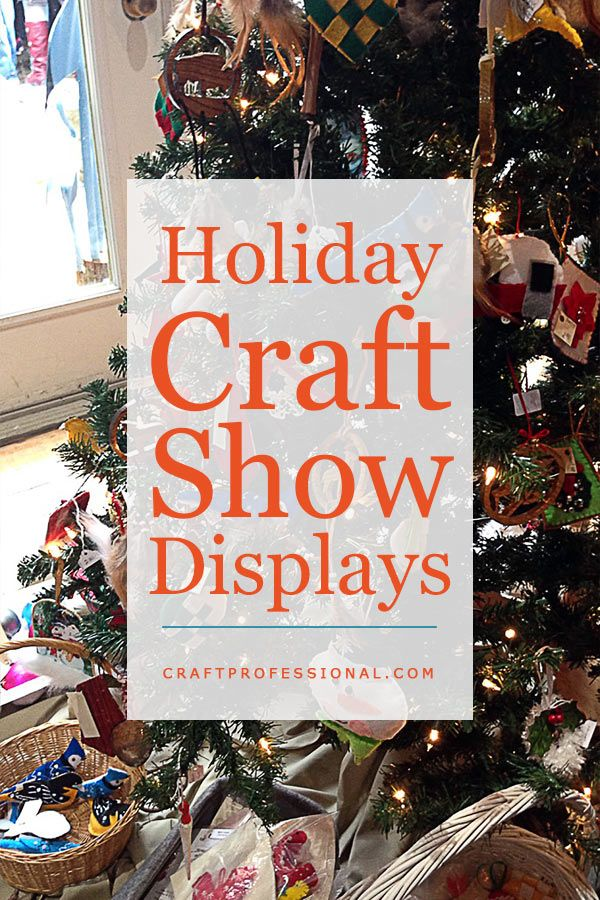 Christmas Craft Show Booth Ideas Part - 15: 10 Ideas To Get Your Booth Ready For The Christmas Craft Show Season: Http: