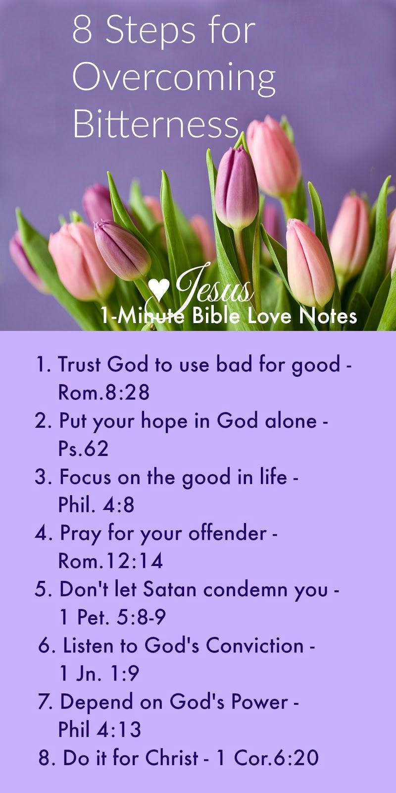 8 Steps For Overcoming Bitterness Bible Love Bible Study Scripture Read Bible