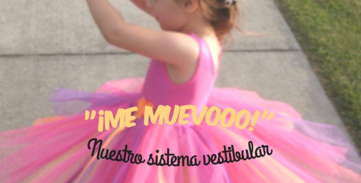 """NUEVO POST """"¡Me muevoo!"""" Nuestro sistema vestibular. Leer en http://ocupatea.es/vestibular/  #TerapiaOcupacional #IntegraciónSensorial"""