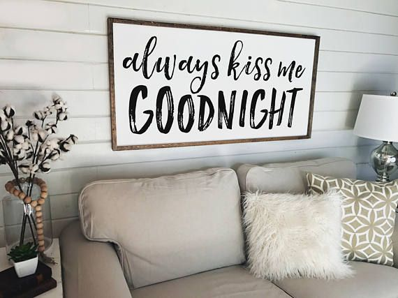 Always Kiss Me Goodnight Sign Farmhouse Decor Wooden Framed