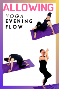 let go and allow evening yoga flow  body illumination