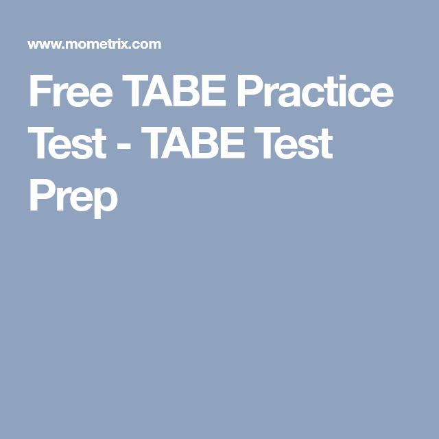 Free Tabe Practice Test Tabe Test Prep Abe 2 Pinterest Exam
