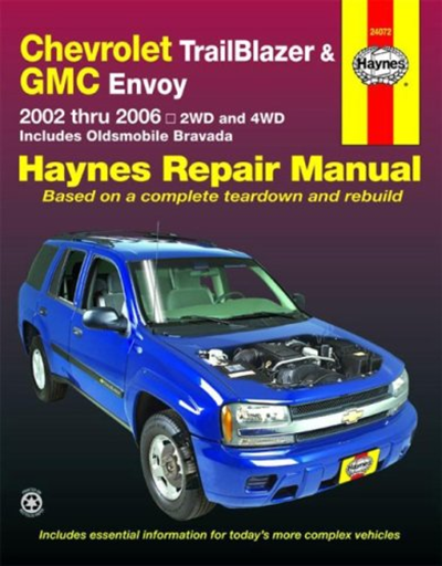 Chevy Trailblazer Gmc Envoy 2002 2006 Haynes Repair Manual By Ken Freund Haynes Manuals Inc Chevrolet Trailblazer Gmc Envoy Chevy Trailblazer