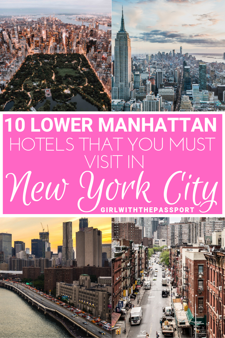 Lower Manhattan Hotels: 10 of the Best Hotels in Lower Manhattan