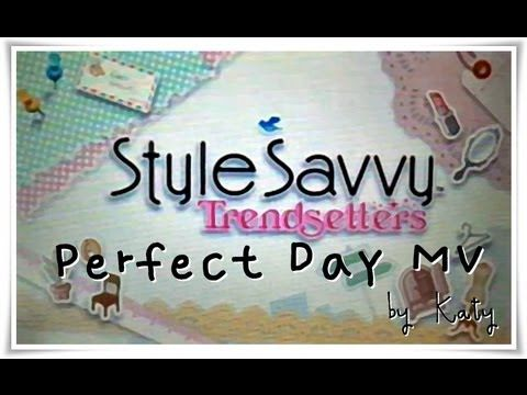 Style Savvy Trendsetters Perfect Day music video!