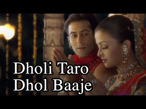 Dholi Taro Dhol Baaje Video Song Hum Dil De Chuke Sanam Youtube I Love This Song Choreo A Bollywood Music Videos Latest Bollywood Songs Bollywood Songs