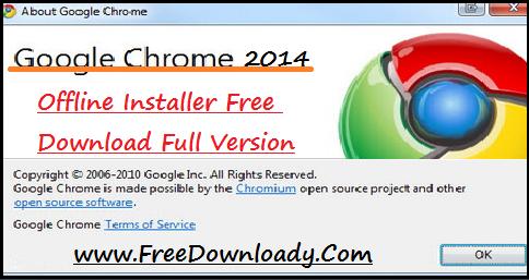 Google Chrome Standalone installer full version,full setup free