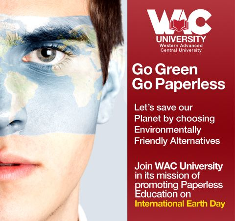 Join WAC University in its celebration of the 42nd International Earth Day to instill the sense of Environmental Responsibility among the citizens of this planet.