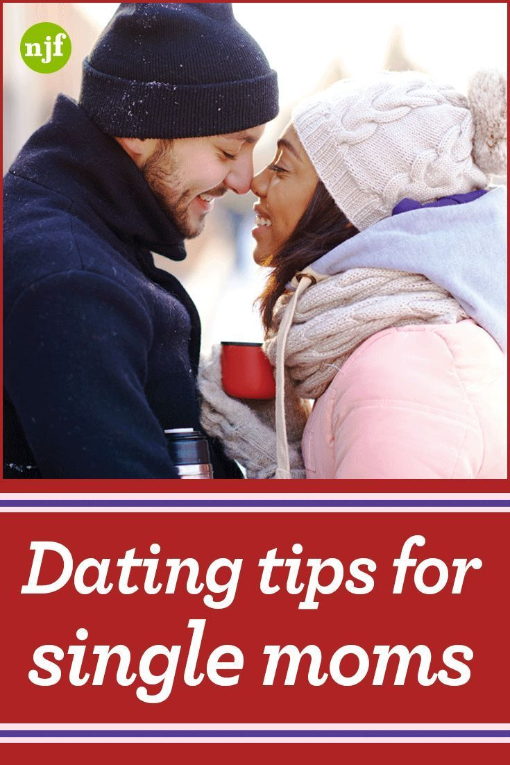 Single moms and dating tips