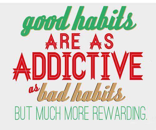 #goodhabits #addictive