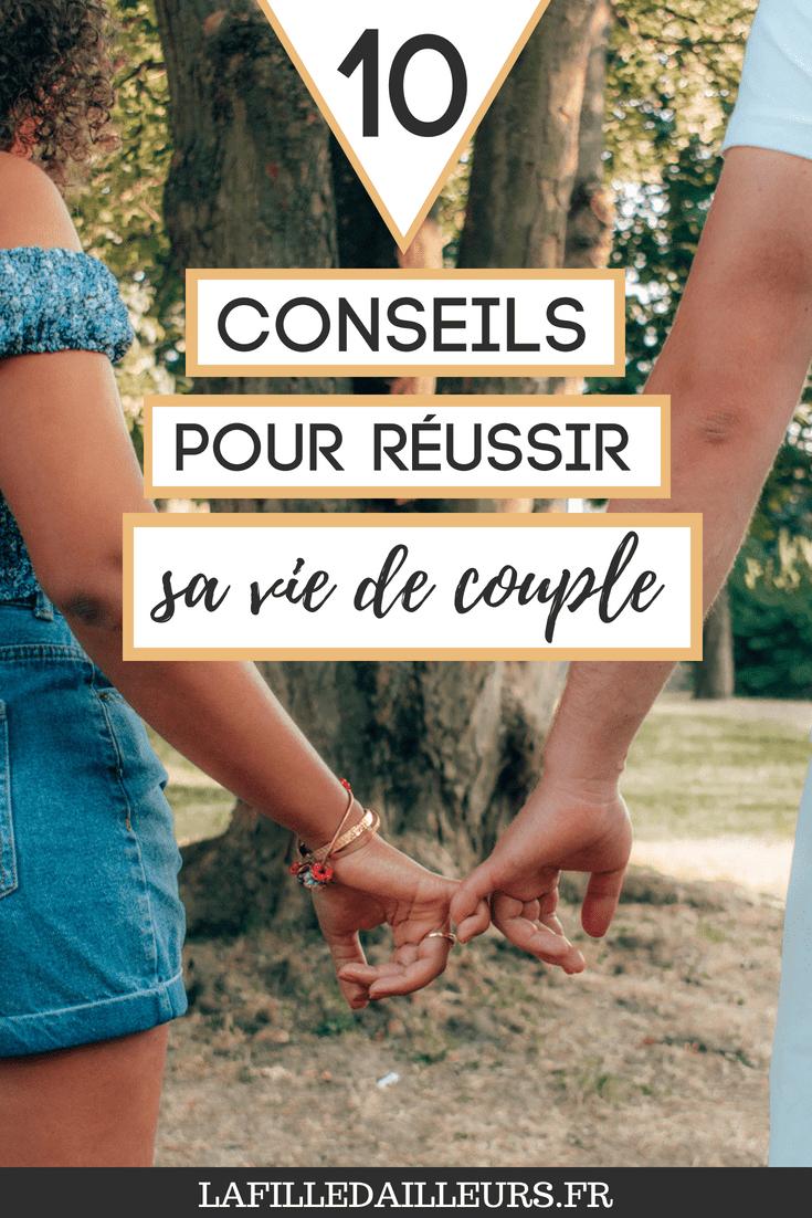 10 Conseils Pour Une Vie De Couple Reussie Avec Images Vie De Couple