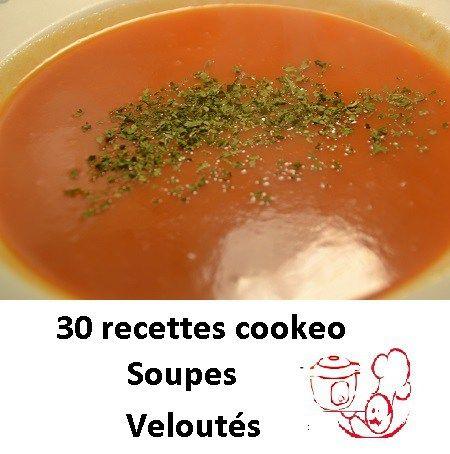 30 Recettes Cookeo Soupes Veloutes En Pdf Cookeo Recette